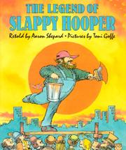 THE LEGEND OF SLAPPY HOOPER by Aaron Shepard