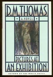 PICTURES AT AN EXHIBITION by D.M. Thomas