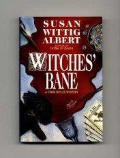 WITCHES' BANE by Susan Wittig Albert