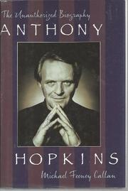 ANTHONY HOPKINS by Michael Feeney Callan