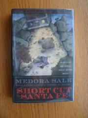 SHORT CUT TO SANTA FE by Medora Sale