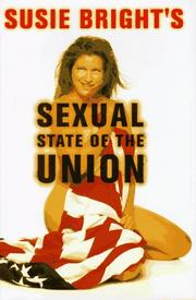SUSIE BRIGHT'S SEXUAL STATE OF THE UNION by Susie Bright