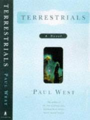 TERRESTRIALS by Paul West