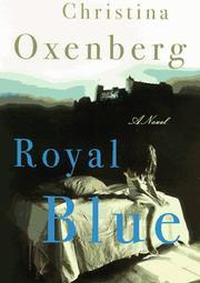 ROYAL BLUE by Christina Oxenberg