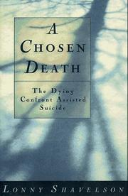 A CHOSEN DEATH by Lonny Shavelson