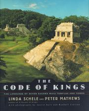 THE CODE OF KINGS by Linda Schele