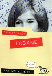 CERTIFIABLY INSANE by Arthur W. Bahr