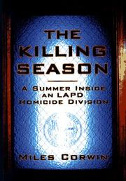 THE KILLING SEASON by Miles Corwin
