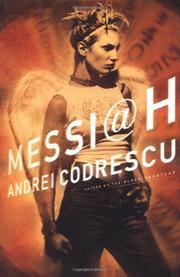 MESSIAH by Andrei Codrescu