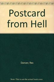 POSTCARD FROM HELL by Rex Dancer