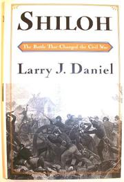 SHILOH by Larry J. Daniel