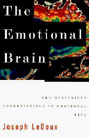 THE EMOTIONAL BRAIN by Joseph LeDoux