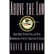ABOVE THE LAW by David Burnham