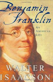 BENJAMIN FRANKLIN by Walter Isaacson
