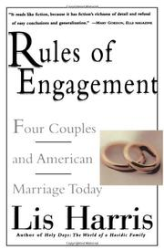 RULES OF ENGAGEMENT by Lis Harris