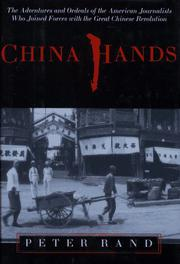 CHINA HANDS by Peter Rand