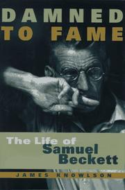 DAMNED TO FAME by James Knowlson