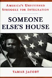 SOMEONE ELSE'S HOUSE by Tamar Jacoby
