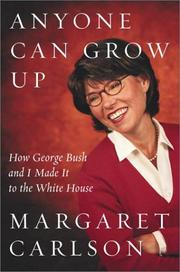 ANYONE CAN GROW UP by Margaret Carlson