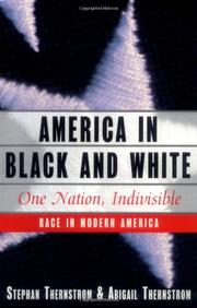 AMERICA IN BLACK AND WHITE by Stephan Thernstrom