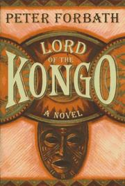 LORD OF THE KONGO by Peter Forbath