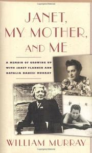 JANET, MY MOTHER, AND ME by William Murray