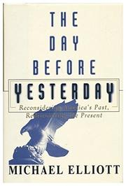 THE DAY BEFORE YESTERDAY by Michael Elliott
