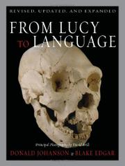FROM LUCY TO LANGUAGE by Donald Johanson