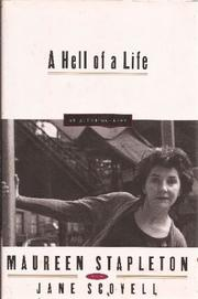 A HELL OF A LIFE by Maureen Stapleton
