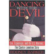 DANCING WITH THE DEVIL by Rodney Barker