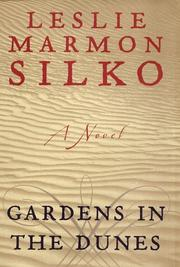 GARDENS IN THE DUNES by Leslie Marmon Silko