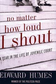 NO MATTER HOW LOUD I SHOUT by Edward Humes