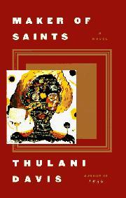 MAKER OF SAINTS by Thulani Davis