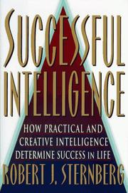 SUCCESSFUL INTELLIGENCE by Robert J. Sternberg