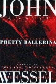 PRETTY BALLERINA by John Wessel