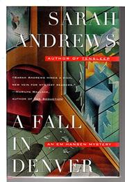 A FALL IN DENVER by Sarah Andrews