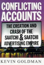 CONFLICTING ACCOUNTS by Kevin Goldman