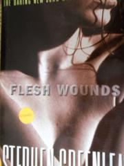 FLESH WOUNDS by Stephen Greenleaf