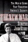 THE NEW WAR by John Kerry