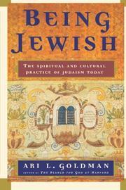 BEING JEWISH by Ari L. Goldman