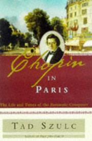 CHOPIN IN PARIS by Tad Szulc