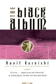 THE BLACK ALBUM by Hanif Kureishi