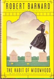 THE HABIT OF WIDOWHOOD by Robert Barnard