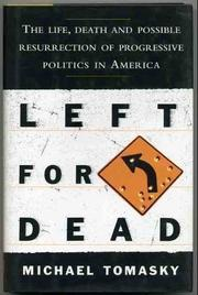 LEFT FOR DEAD by Michael Tomasky