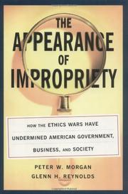 THE APPEARANCE OF IMPROPRIETY IN AMERICA by Peter W. Morgan