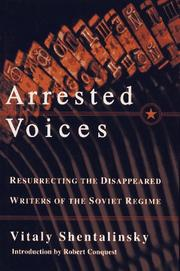 ARRESTED VOICES by Vitaly Shentalinsky