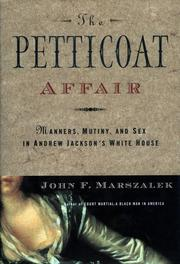 THE PETTICOAT AFFAIR by John F. Marszalek
