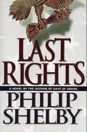 LAST RIGHTS by Philip Shelby
