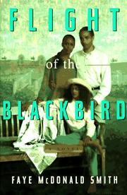 FLIGHT OF THE BLACKBIRD by Faye McDonald Smith