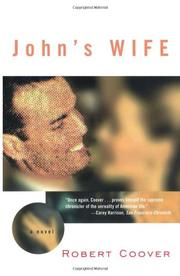 JOHN'S WIFE by Robert Coover